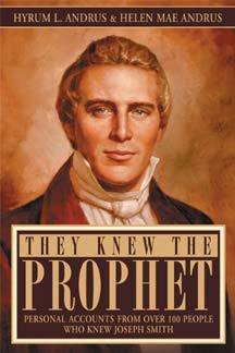 They Knew the Prophet by Hyrum L.; Andrus, Helen Mae...