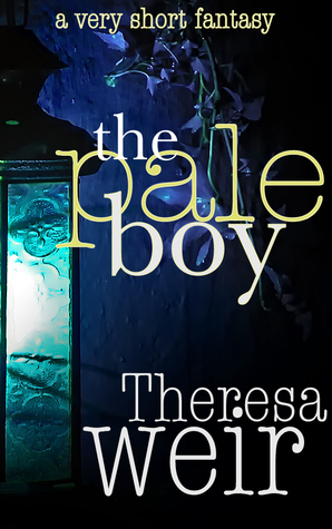 The Pale Boy by Theresa Weir