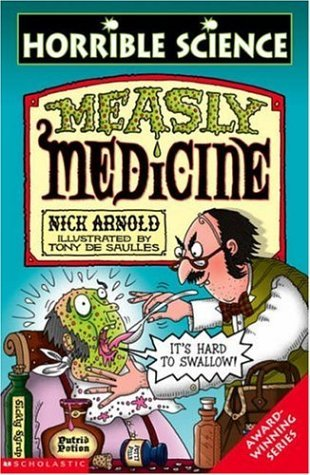 Measly Medicine by Nick Arnold
