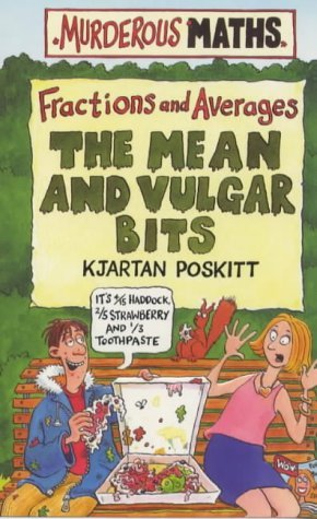 The Mean and Vulgar Bits by Kjartan Poskitt