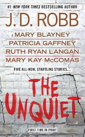 The Unquiet (includes In Death, #33.5)