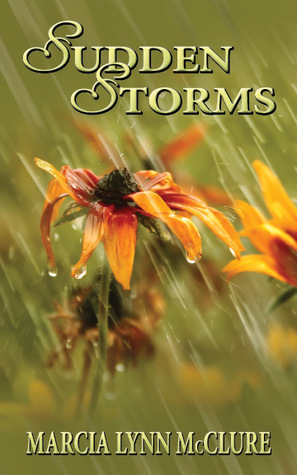 Sudden Storms by Marcia Lynn McClure