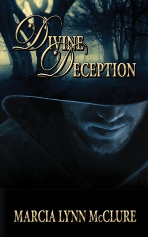Divine Deception by Marcia Lynn McClure