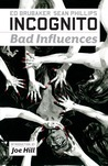 Incognito, Volume 2: Bad Influences (Incognito, #2)