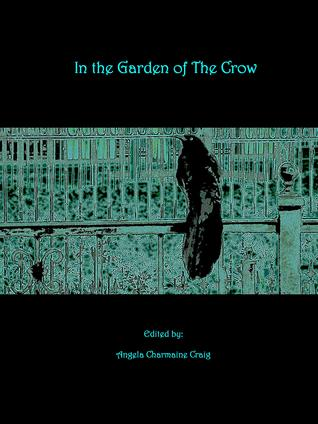 In the Garden of the Crow