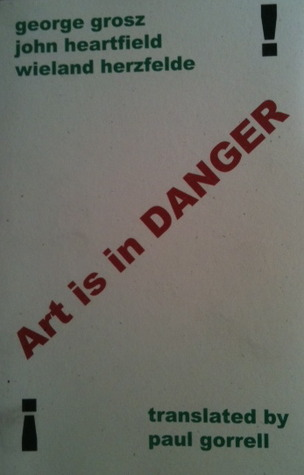 Art is in Danger by George Grosz