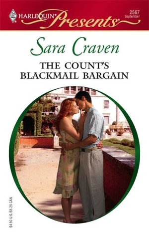 The Count's Blackmail Bargain by Sara Craven