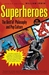 Superheroes  The Best of Philosophy and Pop Culture