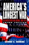 America's Longest War: The United States and Vietnam, 1950-1975 (Third Edition)