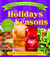 Grandma's Classic Favorites for Holidays and Seasons: Kitchen Treasures by Paula Broberg