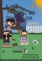 A Reel Cool Summer by Martha Rodriguez