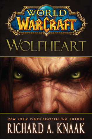 Wolfheart by Richard A. Knaak