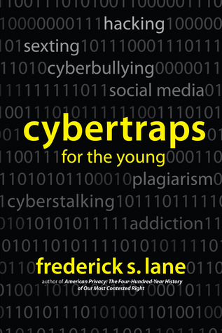 Cybertraps for the Young by Frederick S. Lane