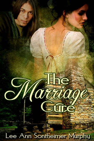 The Marriage Cure by Lee Ann Sontheimer Murphy