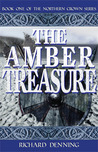 The Amber Treasure (The Northern Crown, #1)