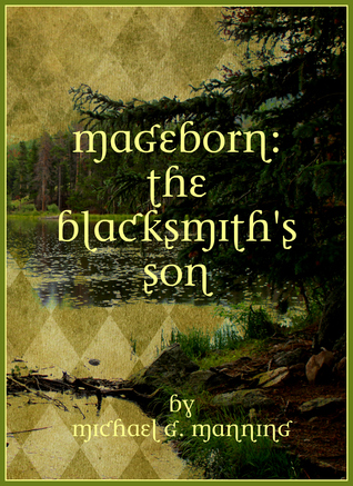 The Blacksmith's Son by Michael G. Manning
