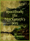 The Blacksmith's Son (Mageborn, #1)