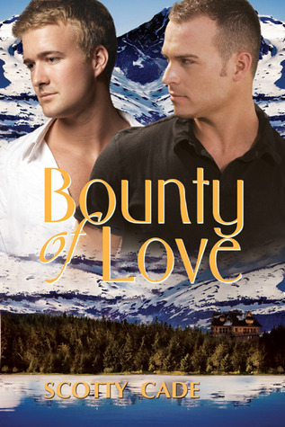 Bounty of Love by Scotty Cade