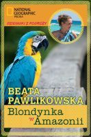 Download for free Blondynka w Amazonii PDF
