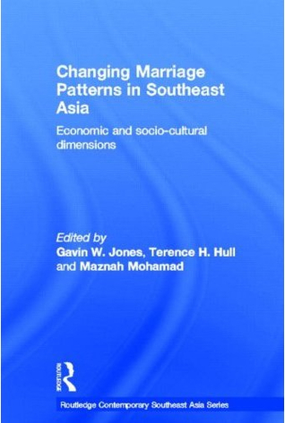 Changing Marriage Patterns in Southeast Asia by Gavin W. Jones