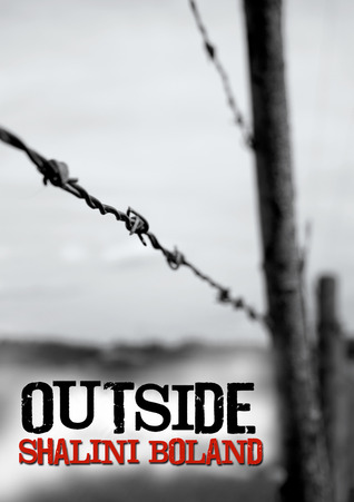 Outside by Shalini Boland