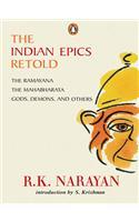 The Indian Epics Retold by R.K. Narayan