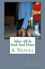 After All Is Said and Done by Belinda G. Buchanan