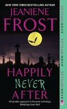 Happily Never After by Jeaniene Frost