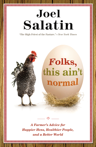 Folks, This Ain't Normal by Joel Salatin