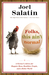 Folks, This Ain't Normal: A Farmer's Advice for Happier Hens, Healthier People, and a Better World by Joel Salatin