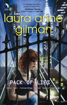 Pack of Lies by Laura Anne Gilman