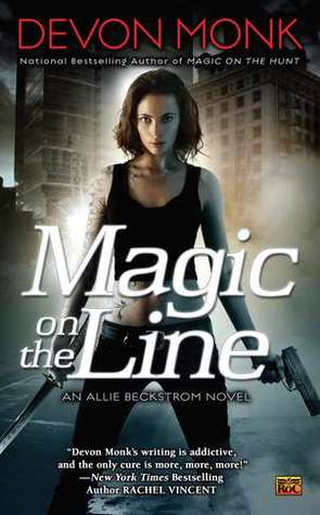 Magic on the Line (Allie Beckstrom, #7)
