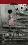 Child of the Dark by Carolina Maria de Jesus