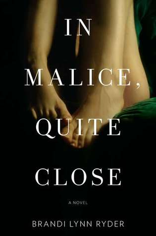 In Malice, Quite Close