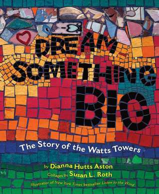 Dream Something Big by Dianna Hutts Aston