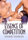 Essence of Competition (Love & Rivalry, #1)