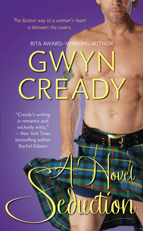 A Novel Seduction by Gwyn Cready