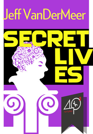 Secret Lives