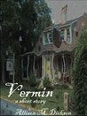 Vermin by Allison M. Dickson