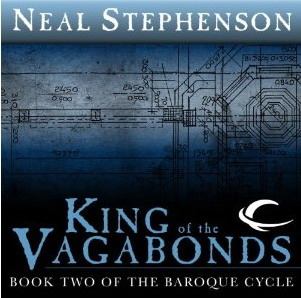 King of the Vagabonds by Neal Stephenson