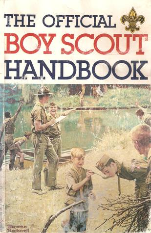 Boy Scout Handbook, the Official by William Hillcourt