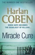 Miracle Cure by Harlan Coben