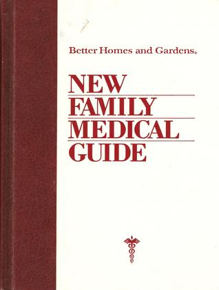 Better Homes and Gardens New Family Medical Guide by Better Homes and Gardens