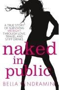 Naked in Public by Bella Vendramini
