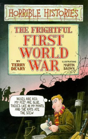 Free download online The Frightful First World War (Horrible Histories) PDF