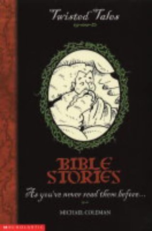 Bible Stories by Michael Coleman