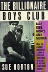 The Billionaire Boys Club: Rich Kids, Money and Murder