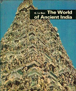 The World of Indian Civilization (World of Ancient Civilisations #11)
