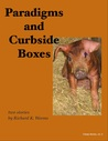 Paradigms and Curbside Boxes (Cheap Stories, #2)