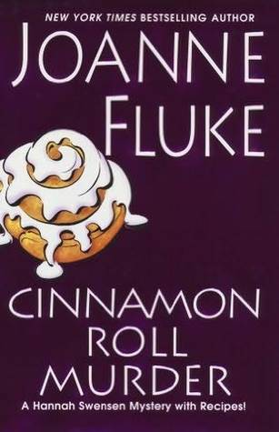 Cinnamon Roll Murder by Joanne Fluke
